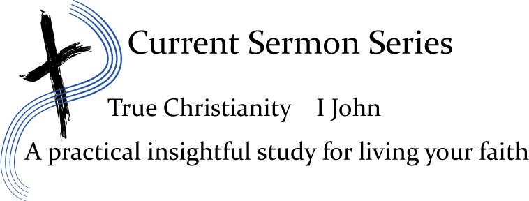 Current Sermon Series I John